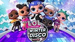 L.O.L. Surprise: Winter Disco Movie