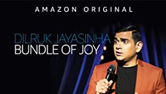 Dilruk Jayasinha: Bundle of Joy