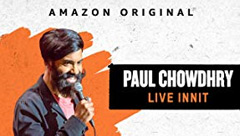 Paul Chowdhry: Live Init