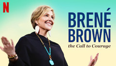 Brene Brown: The Call to Courage