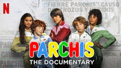 Parchis: The Documentary