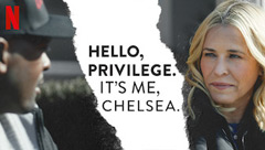 Hello Privilege. It's Me, Chelsea