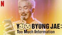 Yoo Byung-jae: Too Much Information