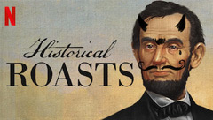 Historical Roasts