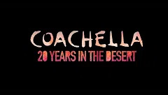 Coachella: 20 Years in the Desert