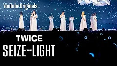 Twice: Seize the Light